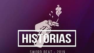 HISTORIAS   - INSTRUMENTAL DE RAP - USO LIBRE - FREE - HIP HOP - (SWORD BEAT 2019)