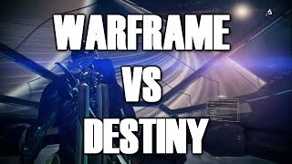 Warframe VS Destiny: 35 Reasons Why Warframe is Better than Destiny