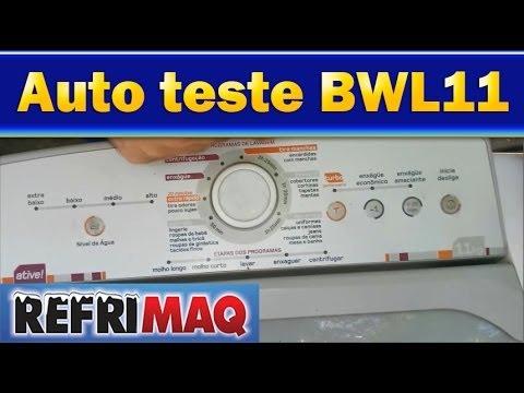 Auto teste lavadora brastemp BWL11a