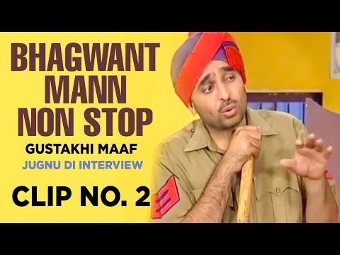 Bhagwant Mann Non Stop (gustakhi Maaf) | Jugnu Di Interview | Clip No. 2 video