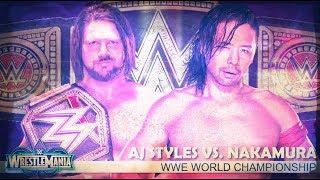 WWE WrestleMania 34 Dream Match Card/Custom Match Card (Early Predictions)