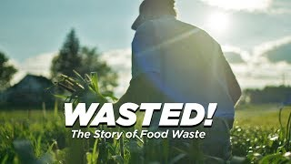 WASTED! The Story of Food Waste [Official Trailer]