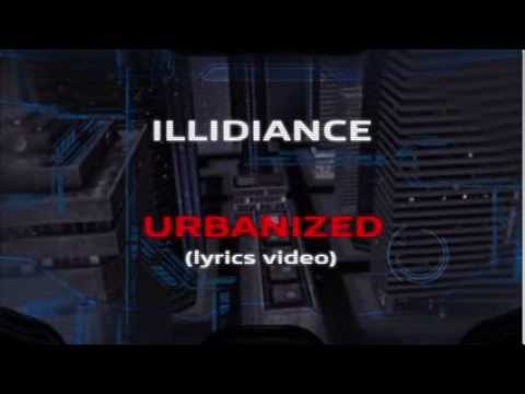 ILLIDIANCE - URBANIZED (Official Lyrics Video)