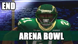 DOWN 21 IN THE ARENA BOWL - ARENA FOOTBALL ROAD TO GLORY END