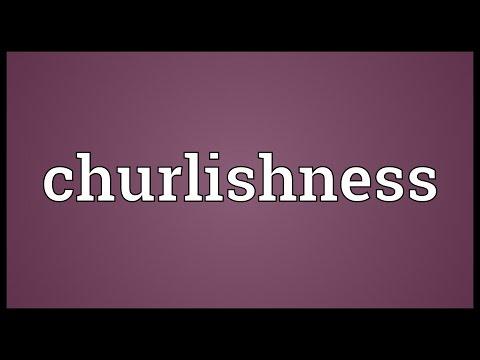 Header of churlishness