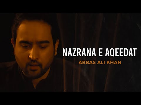 Abbas Ali Khan - Soz (Religious)