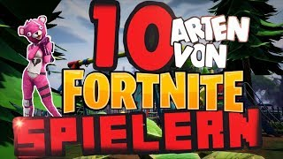 10 ARTEN von Fortnite SPIELERN! - DIE JEDER KENNT