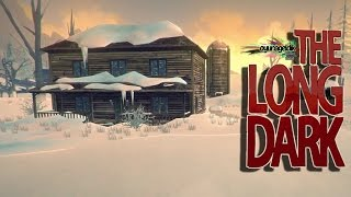 SWEET HOME | The Long Dark [TÜRKÇE]