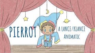 Pierrot (A Lance / Klance Animatic)