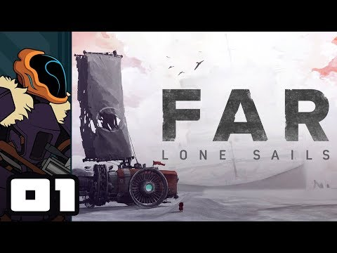 Let's Play FAR: Lone Sails - PC Gameplay Part 1 - The Long Haul