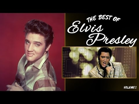 ELVIS PRESLEY Playlist 1: The Best of Elvis Presley