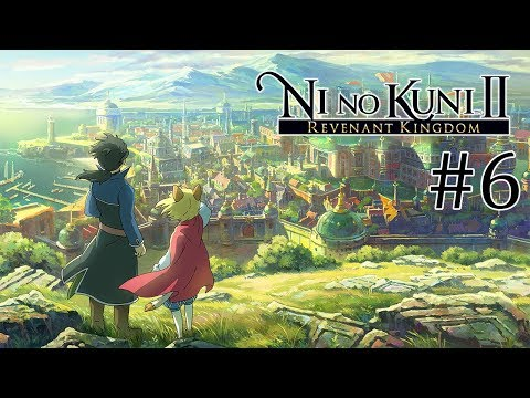 ЗАПИСЬ СТРИМА ► Ni no Kuni II: Revenant Kingdom #6