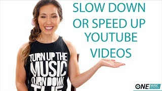 How to Slow Down/Speed Up Any YouTube Video