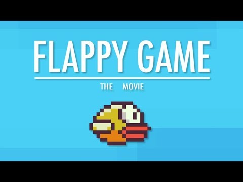 Flappy Game: The Movie