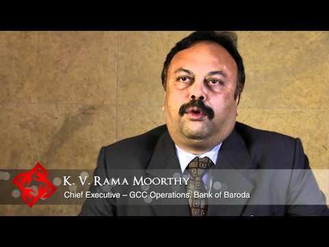 Executive Focus: K. V. Rama Moorthy, Chief Executive - GCC Operations, Bank of Baroda
