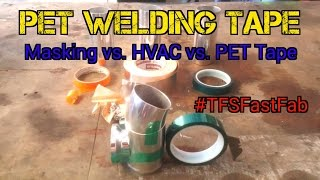 TFS: PET Welding Tape #TFSFastFab