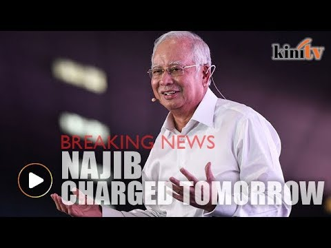 BREAKING NEWS: Najib to be charged tomorrow