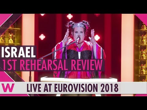 "Israel First Rehearsal: Netta ""Toy""  @ Eurovision 2018 (Review) 