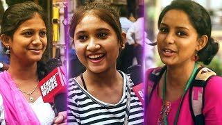 Love Set Aacha Illaya? | Chennai Girls Open up on Love, Life and much more... | DC 140