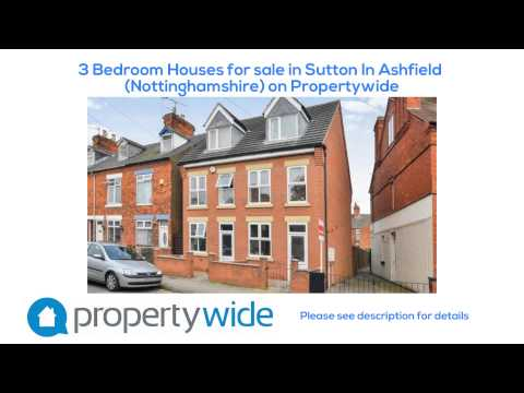 3 Bedroom Houses for sale in Sutton In Ashfield (Nottinghamshire) on Propertywide