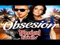 Kenza Farah et Lucenzo  Tropical Family  - Obsesion