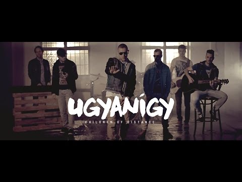 Children Of Distance - Ugyanígy (Official Music Video)