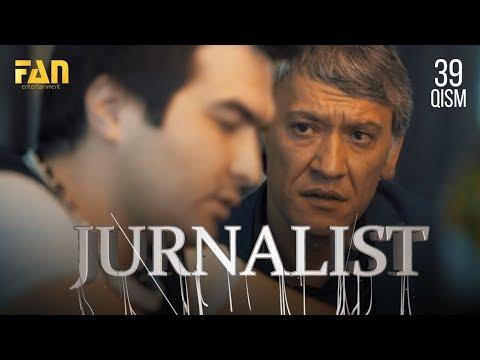 Журналист Сериали 39- қисм / Jurnalist Seriali 39- qism