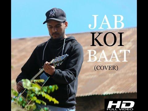 Jab Koi Baat   (COVER VIDEO)   Rahul Chauhan
