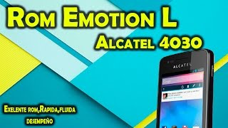 Rom Emotion L [Lollipop] Alcatel® 4030