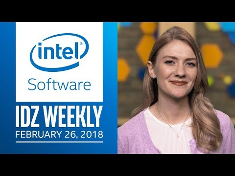 IDZ Weekly | 8th Gen Intel® Core™ with Radeon RX Vega M Graphics | Intel Software