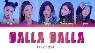 Download Song ITZY - DALLA DALLA (있지 - 달라달라) [Color Coded Lyrics/Han/Rom/Eng/가사] Free StafaMp3