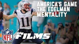 The Edelman Mentality | America's Game | NFL Films