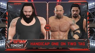 WWE 2K17 -Braun Strowman vs. Roman Reigns & Goldberg -Handicap Match- RAW (PS4)