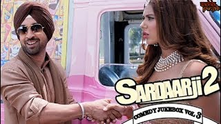 Sardaar Ji 2 Comedy Jukebox Vol 3 | Comedy Scenes | Diljit Dosanjh