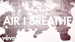 Mat Kearney - Air I Breathe (Official Lyric Video)