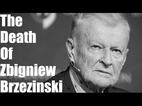 The Death Of Zbigniew Brzezinski And The Passing Of The Torch