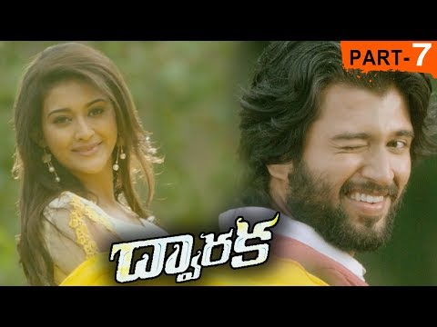 Dwaraka Full Movie Part 7 - 2018 Telugu Full Movies - Vijay Devarakonda, Pooja Jhaveri