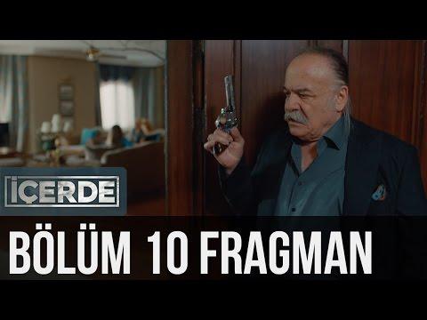 İçerde 10. Bölüm Fragman