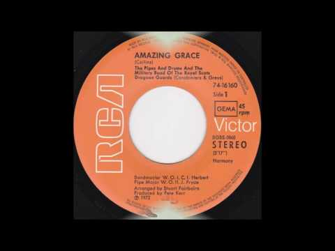 THE MILITARY BAND OF THE ROYAL SCOTS DRAGOON GUARDS - AMAZING GRACE (1972)