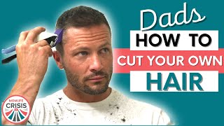 How To Cut Your Own Hair with Clippers - MomLife Crisis