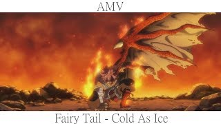 Fairy Tail [ AMV ] - Cold As Ice