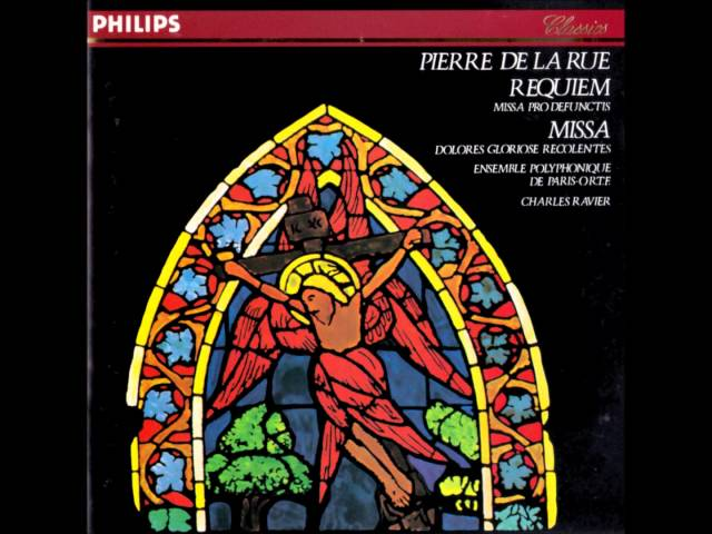 """Pierre De La Rue / ピエール・ド・ラ・リュー  """"Requiem"""" / 「レクイエム」"""