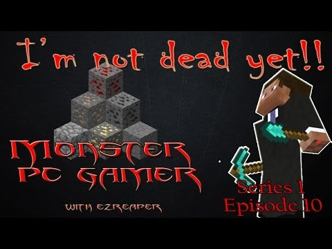 I'm not dead yet!  Minecraft S01E10