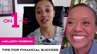 Mo Money, Less Problems: Financially Surviving COVID-19 feat. Mellody Hobson | On 1 With Angela Rye