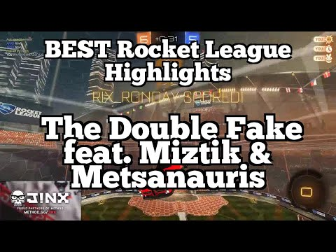 BEST Rocket League Highlights: The Double Fake feat. Miztik & Metsanauris