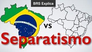 Separatismo no Brasil