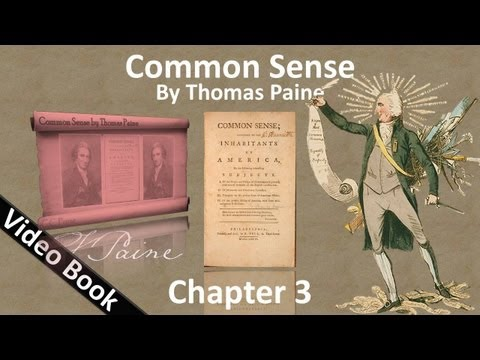 Chapter 3 – Common Sense by Thomas Paine