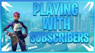 FORTNITE WITH SUBSCRIBERS ! | ROAD TO 5K SUBS! | FORTNITE LIVE GAMEPLAY!