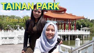 TAINAN PARK ( Taman Tainan ) TAIWAN