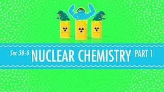 (13.2 MB) Nuclear Chemistry: Crash Course Chemistry #38 Mp3